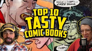 Top 10 Comics You Didnt Know Were Key Books! // Famous Comic Book Foods And Snacks