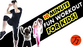 Kids fitness workout, just 10 minutes of fun exercise! by Ten Thousand Method