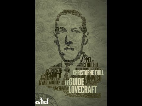 Christophe Thill - Le guide Lovecraft