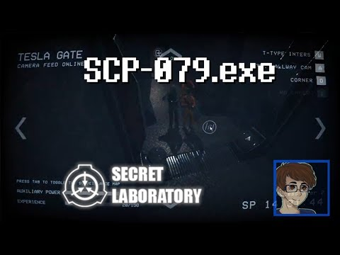 SCP-079 PANIC! [SCP: Secret Laboratory] PaulPer Plays