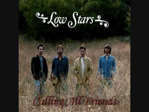 Calling All Friends (Song) by Low Stars