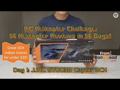 RC Helicopter Review Challenge - 14 Beginner Helicopters in 14 Days: Day 1 - JJRC SY003B Captor 3CH from Banggood