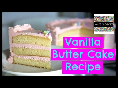 Video Vanilla Butter Cake Recipe