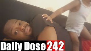 FAMOUS FOR MY GIRLS!- #DailyDose Ep.242 | #G1GB