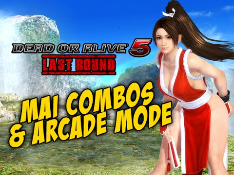 MAI - Combos & Arcade Mode: Dead or Alive 5 Last Round
