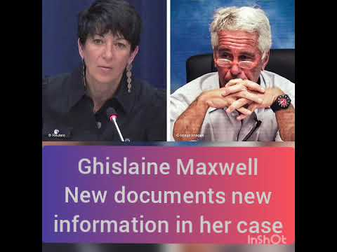 Ghislaine Maxwell documents new information in her case