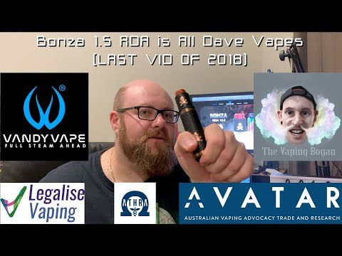Bonza Kit is All Dave Vapes | Great tube, and great revision