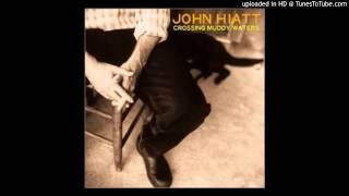"""""""Gone"""" - John Hiatt"""