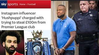 20yrs In Jail; SEE HOW Hushpuppi Defrauded Premier League CLUB Of €100 Millions  Euros