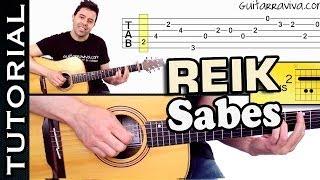 como tocar SABES de REIK en guitarra TUTORIAL PERFECTO acordes y RITMO