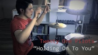 Twenty One Pilots - Holding On To You (Drum Cover)