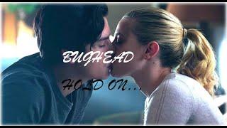Betty & Jughead - Hold On
