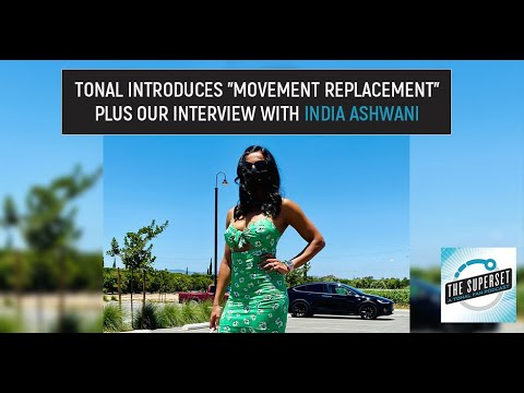 """Tonal Introduces """"Movement Replacement"""" Plus Our Interview with India Ashwani"""