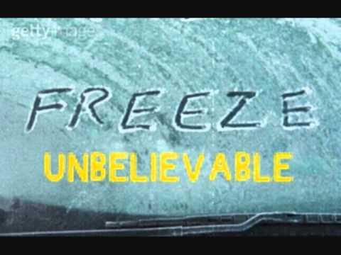 Unbelievable Remix - Freeze