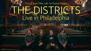 Out of Town with Fat Possum: The Districts - Live In Philadelphia