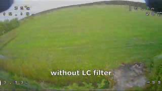 LC filter FPV video flight comparison with&without