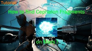 [Warframe] How to find Cephalon Fragments on Mars !