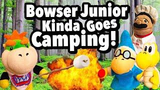 SML Movie: Bowser Junior Kinda Goes Camping [REUPLOADED]