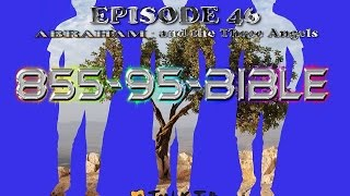 122) 46 - 'ABRAHAM and the Three Angels' with Rabbi TOVIA SINGER