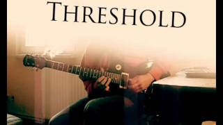Threshold - Light and Space (Guitar Solo)