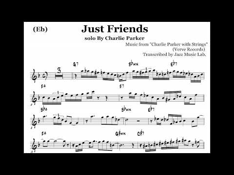 "(Eb) Transcription of Charlie Parker's Solo on Just Friends, ""With Strings"" Album"