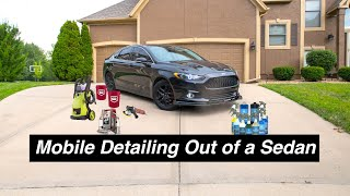 Running a Mobile Detailing Business Out of a SEDAN?!