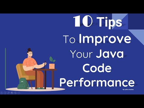 10 Tips To Improve Your Java Code Performance