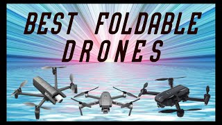 WHAT IS THE BEST FOLDABLE DRONES 2021 REVIEW. DJI. PARROT. HOLY STONE SHADOW. YUNEEC. ZEROTECH.