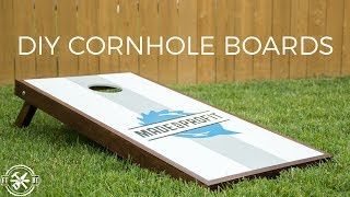 DIY Cornhole Boards with Style | How to Make