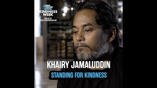 #StandingForKindness: Khairy Jamaluddin