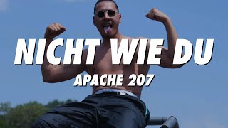 APACHE 207   Nicht Wie Du (lyrics)