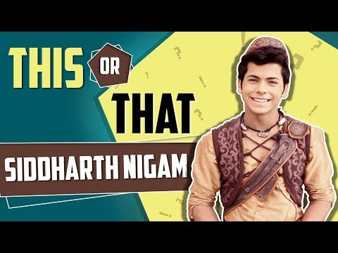 This Or That With Siddharth Nigam Aka Aladdin
