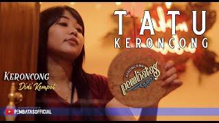 TATU (Didi Kempot) - KERONCONG PEMBATAS (Congdut Jaipong Cover)