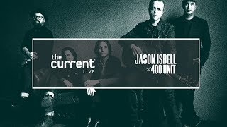 Jason Isbell And The 400 Unit   Full Concert Live From The Armory In Minneapolis (The Current)