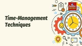Top 5 Time Management Techniques | Time Management Skills #1 | Jayaho Success Mantra | hmtv Selfhelp