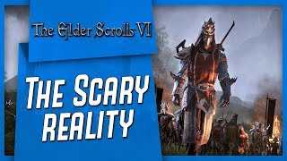 The Scary Reality About Elder Scrolls VI