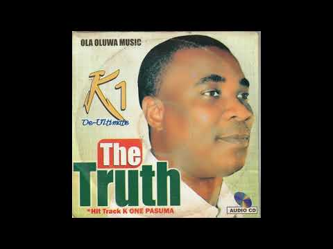 K1 AYINDE THE TRUTH ABOUT NIGERIA