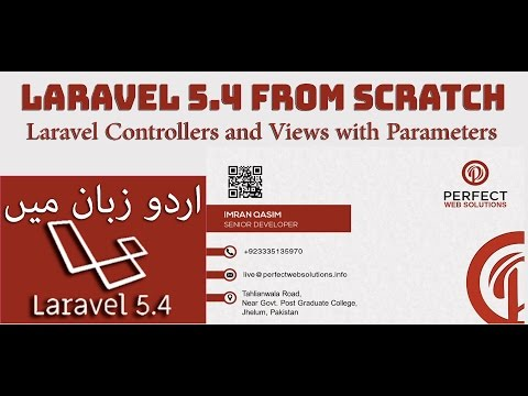 Laravel 5 Tutorials For Beginners in Hindi Part 04: Laravel Controllers & Views in Urdu 2017 – 2018