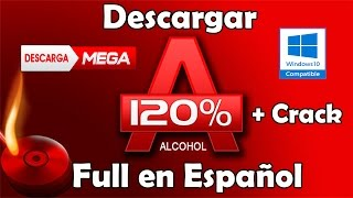 Como Descargar Y Activar Alcohol 120% FULL