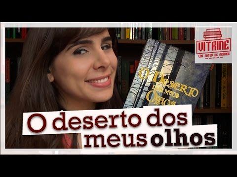 O DESERTO DOS MEUS OLHOS, DE LEON IDRIS
