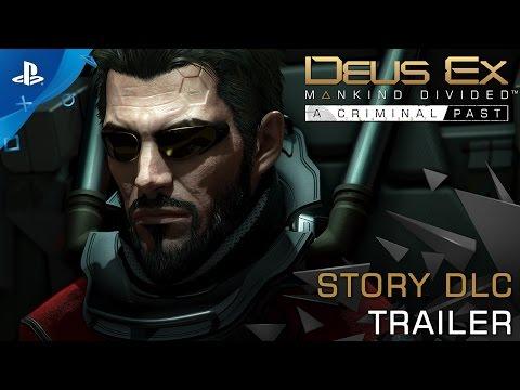 Deus Ex: Mankind Divided - A Criminal Past - Launch Trailer | PS4 thumbnail