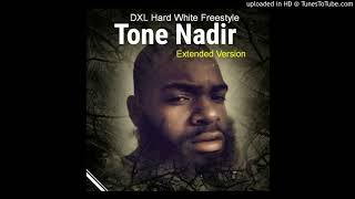 Tone Nadir- DXL Hard White Freestyle (extended version)