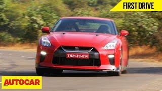 2017 Nissan GT-R | First Drive | Autocar India