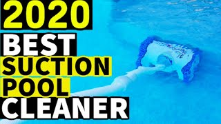 BEST SUCTION POOL CLEANER 2020 - Top 10