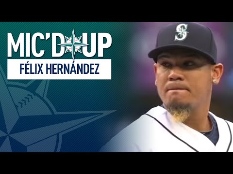 Mic'd Up with Felix Hernandez