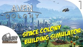 Aven Colony | An Upcoming Space City Building Simulator - Vanaar! | Part 1 | Gameplay Let's Play