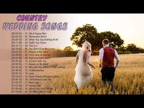 Country Wedding Songs Greatest Hits 2019 – Best Country Wedding Songs Collection