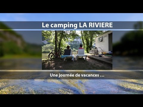 Camping La rivière video