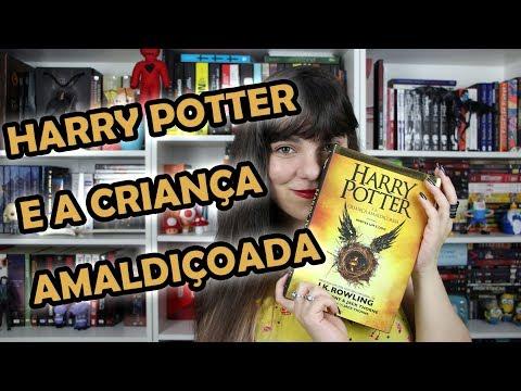 Harry Potter e a Criança Amaldiçoada - J. K. Rowling, Jack Thorne & John Tiffany [RESENHA]