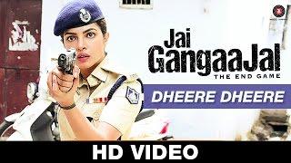 Dheere Dheere - Jai Gangaajal | Pravesh Mallick   - YouTube